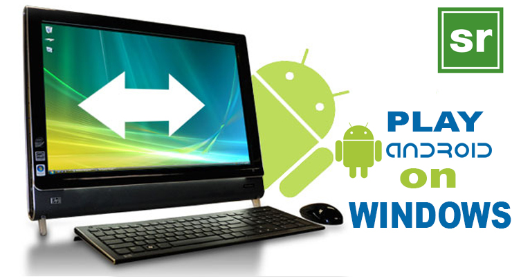 How to Play Android Games on PC/Laptop
