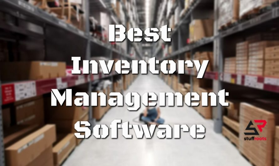 Best Inventory Management Software for Windows and Mac