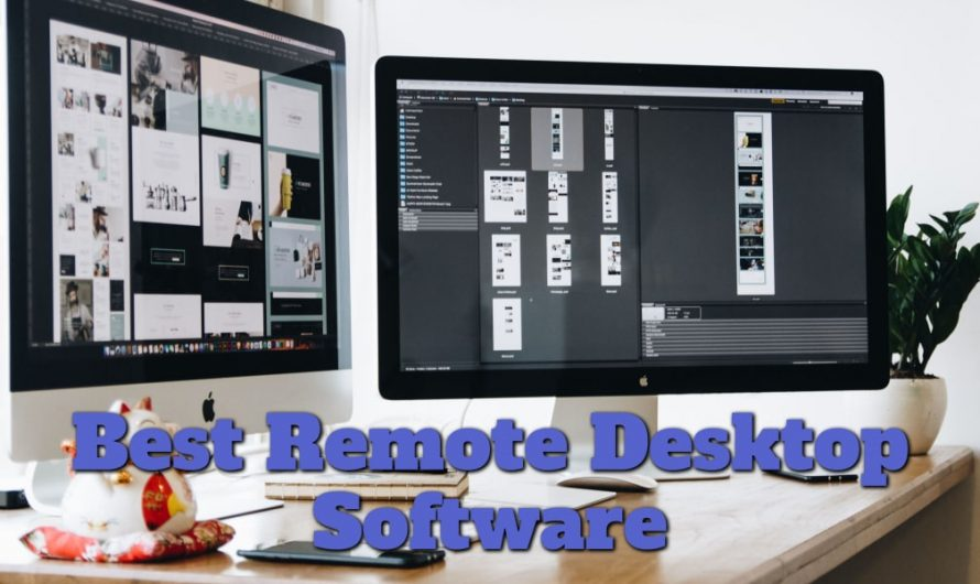Top 10 Best Remote Desktop Software in 2020
