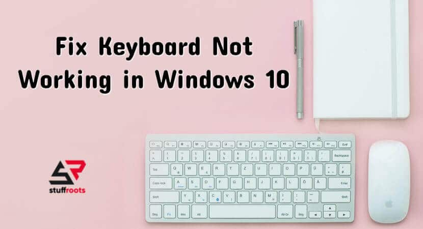 Windows 10 Keyboard Not Working