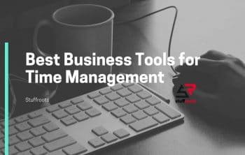 Best Business Tools for Time Management