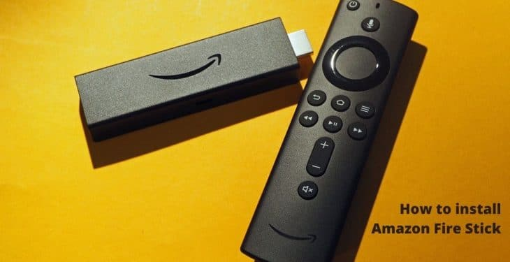 How to install Amazon Fire Stick
