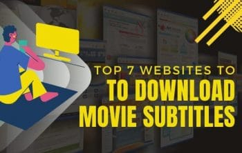 Best Websites to Download Movie Subtitles for Free