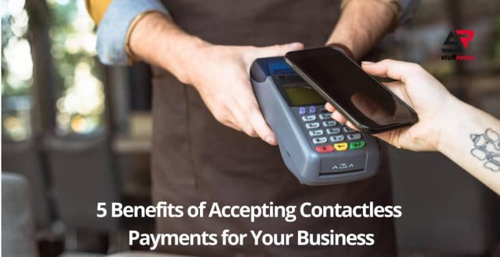 Benefits of Accepting Contactless Payments