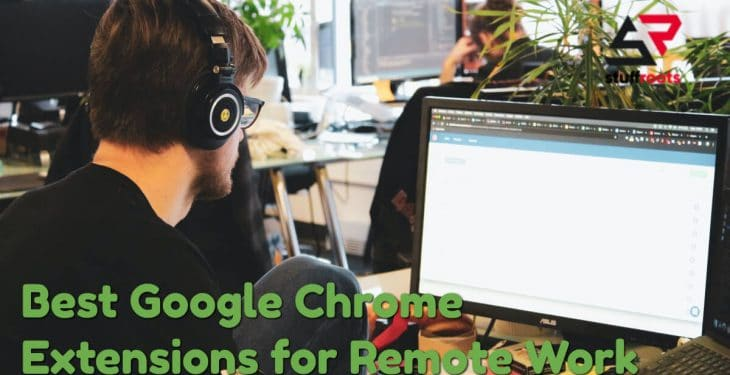 Google Chrome Extensions for Remote Work