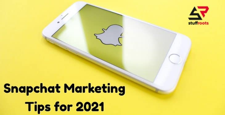 Snapchat Marketing Tips